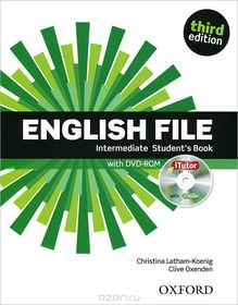English File:Intermediate: Student's Book With ITutor: The Best Way To Get Your Students Talking.Инглиш Файл интермедиат. Учебник с диском. 3-е издание