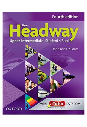 New Headway:  Upper Intermediate  B2: Student's Book And ITutor Pack.Хедвей аппер  интермедиат.4-изд. Учебник с диском