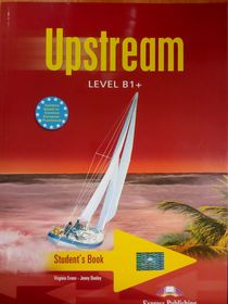 Upstream: Level B1+ Student's Book. Учебник