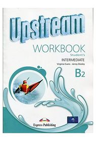 Upstream  Intermediate B2 Workbook Рабочая тетрадь